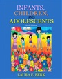 Infants, Children, and Adolescents - LauraBerk - 9780205573578 - Psychology - Developmental Psychology (102)