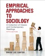 Empirical Approaches to Sociology:A Collection of Classic and Contemporary Readings