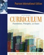 Curriculum:Foundations, Principles, and Issues: International Edition - Allan Ornstein - 9780205631674 - Education - Administration/Leadership