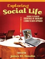 Exploring Social Life:Readings to Accompany Essentials of Sociology: ADown-to-Earth Approach