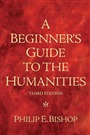 Beginner's Guide to the Humanities, A