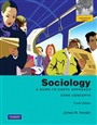 Sociology:A Down-to-Earth Approach, Core Concepts: International Edition