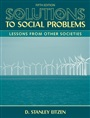 Solutions to Social Problems:Lessons From Other Societies