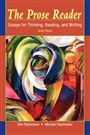 Prose Reader, The:Essays for Thinking, Reading, and Writing - Kim Flachmann - 9780205708437 - English Composition - Freshman Composition