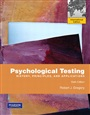 Psychological Testing:History, Principles, and Applications: International Edition - Robert Gregory - 9780205807994 - Education - Educational Psychology
