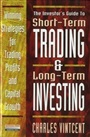 Short Term Trading and Long Term Investing