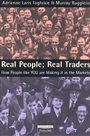 Real Traders; Real People