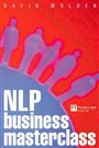 NLP Business Masterclass:Skills for realising human potential - David Molden - 9780273650164 - Management  (106)