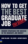 How to Get the Best Graduate Job - David Williams - 9780273703556 - Stocks / Shares (83)