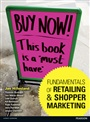 Fundamentals of Retailing and Shopper Marketing - Jan Hillesland - 9780273757399 - Marketing - Retailing (104)