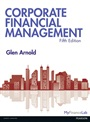 Corporate Financial Management, plus MyFinanceLab with Pearson eText