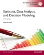 Statistics, Data Analysis, and Decision Modeling: International Edition