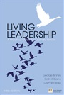 Living Leadership:A Practical Guide for Ordinary Heroes