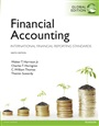 Financial Accounting: Global Edition:International Financial ReportingStandards