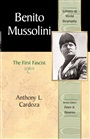 Benito Mussolini:The First Fascist (Library of World Biography Series) - Anthony Cardoza - 9780321095879 - History - World History