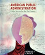 American Public Administration:Public Service for the 21st Century - Robert Cropf - 9780321096913