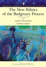 New Politics of the Budgetary Process (Longman Classics Series), The