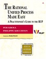 Rational Unified Process Made Easy, The:A Practitioner's Guide to the RUP: A Practitioner's Guide to the RUP