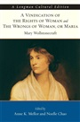 Vindication of the Rights of Woman and The Wrongs of Woman, A, or Maria