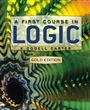 First Course in Logic, Gold Edition, A