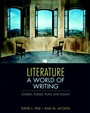 Literature:A World of Writing Stories, Poems, Plays, and Essays - David Pike - 9780321364890 - Literature - Introduction to Literature