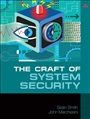 Craft of System Security, The