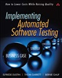 Implementing Automated Software Testing - Elfriede Dustin - 9780321580511 - Softwareentwicklung - Software Testing (114)