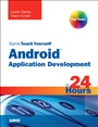 Sams Teach Yourself Android Application Development in 24 Hours - Lauren Darcey - 9780321673350 - Programmiersprachen
