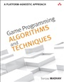 Game Programming Algorithms and Techniques