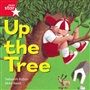 Rigby Star Independent Red Reader 5: Up the Tree