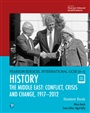 Pearson Edexcel International GCSE (9-1) History: Conflict, Crisis and Change: The Middle East, 1919?2012 Student Book