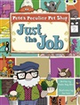 BC Turquoise B/1A Pete's Peculiar Pet Shop: Just the Job - Sheila May Bird - 9780435914233 - Schools - Primary (110)