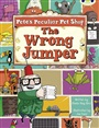 BC Purple A/2C Pete's Peculiar Pet Shop: The Wrong Jumper - Sheila May Bird - 9780435914264 - Schools - Primary (111)