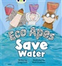 BC Red B (KS1) Eco Apes Save Water