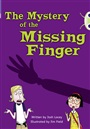 BC Blue (KS2) A/4B The Mystery of the Missing Finger