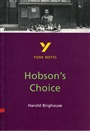 Hobson's Choice: York Notes for GCSE