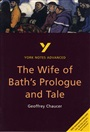 The Wife of Bath's Prologue and Tale: York Notes Advanced