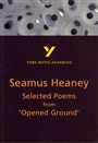 Selected Poems from Opened Ground: York Notes Advanced