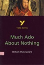 Much Ado About Nothing: York Notes for GCSE