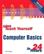 Sams Teach Yourself Computer Basics in 24 Hours