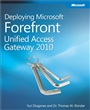 Deploying Microsoft Forefront Unified Access Gateway 2010