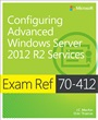 Configuring Advanced Windows Server? 2012 R2 Services