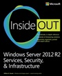 Windows Server 2012 R2 Inside Out Volume 2 - William Stanek - 9780735682559 - Betriebssysteme - Windows Server 2012 (115)