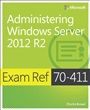 Administering Windows Server® 2012 R2 - Charlie Russel - 9780735684799 (70)