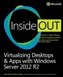 Virtualizing Desktops and Apps with Windows Server 2012 R2 Inside Out - Byron Wright - 9780735697218 (100)