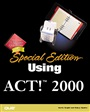 Special Edition Using ACT! 2000