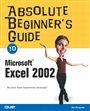 Absolute Beginner's Guide to Microsoft Excel 2002