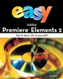 Easy Adobe Premiere Elements 2
