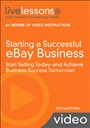 Starting a Successful eBay Business (Video Training)