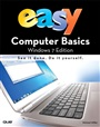 Easy Computer Basics, Windows 7 Edition (UK edition) - Michael Miller - 9780789742322 - Betriebssysteme - Windows 7 (115)